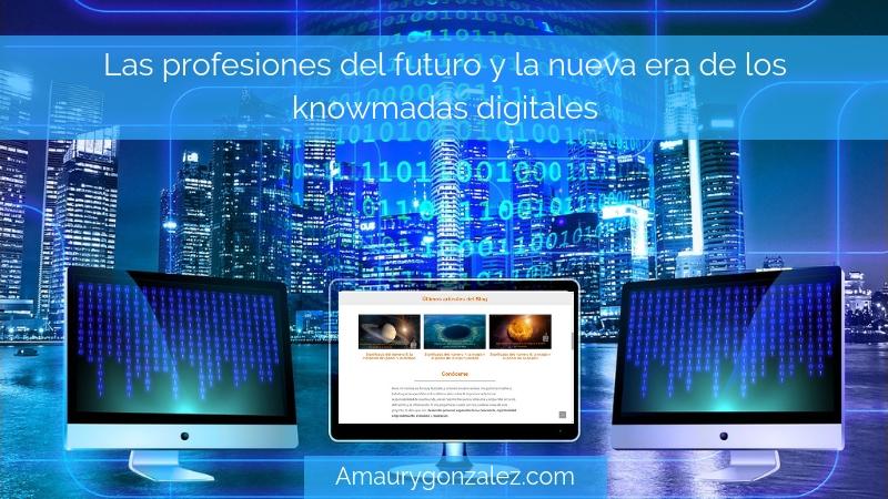 Las-profesiones-del-futuro-y-la-nueva-era-de-los-knowmadas-digitales
