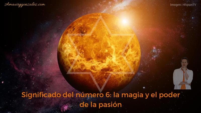 Significado-numero-6-la-magia-poder-de-la-pasion